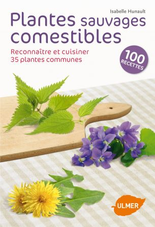 plantes sauvages commestibles isabelle Hunault